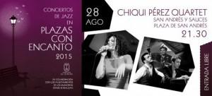 28 de agosto 2014. Plazas con encanto: Jazz Chiqui Pérez Quartet San Andrés y Sauces