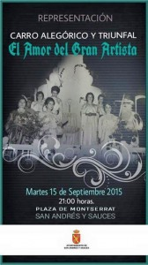 """15 Septiembre. 21:00h. Representación Carro Alegórico y Triunfal """"El Amor del Gran Artista"""". Plaza de Montserrat."""