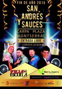 Fiesta fin de Año 2015 en San Andrés y Sauces. Vieja Escuela y la liamos.