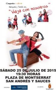 """Teatro Mariquita y Tontón en """" Viaja con nosotros"""". Sábado 25 de Julio 2015. 19:30h. Plaza de Montserrat. San Andrés y Sauces"""