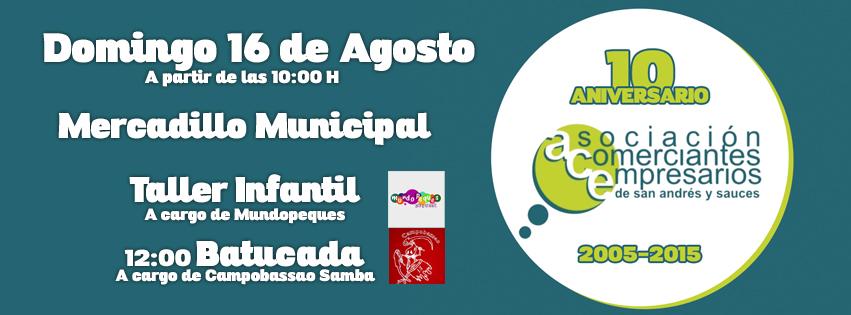 Mercadillo Municial 10 Aniversario ACE San Andrés y Sauces, 16 de agosto de 2015