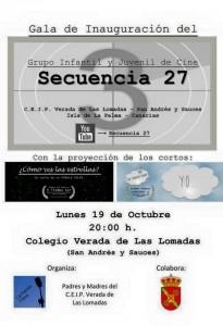 Gala Inauguración del Grupo Infantil y Juvenil de Cine Secuencia 27. 19 Octubre. 20:00H. Colegio Las Lomadas, San Andrés y Sauces.