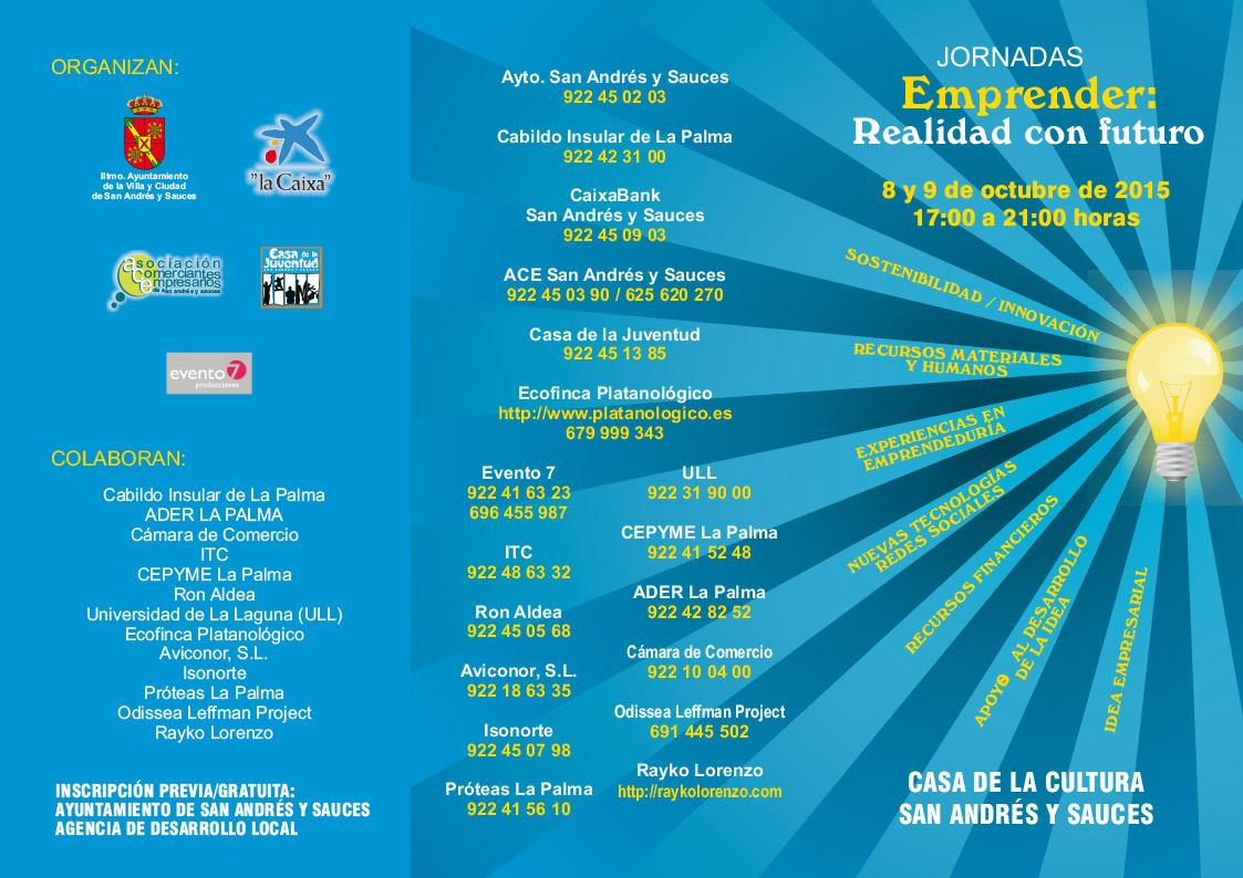 """Programa: Jornadas de Emprender: """"Realidad con Futuro"""" que tendrán lugar los días 8 y 9 de octubre en horario de 17:00 a 21:00 en la Casa de la Cultura de San Andrés y Sauces"""