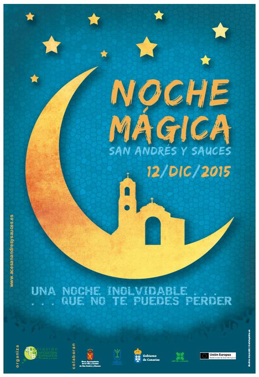 Noche Mágica en San Andrés y Sauces. 12 de Diciembre de 2015.