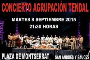Concierto Agrupación Tendal. 8 de septiembre. 21:30 h. Plaza de Montserrat. San Andrés y Sauces