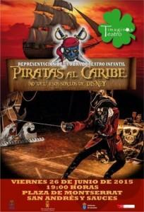 """Obra de Teatro Infantil """"Piratas al Caribe"""", de la Compañía Timaginas Teatro. El Viernes 26 de Junio de 2015, a las 19:00 horas, en la Plaza de Montserrat, de San Andrés y Sauces."""