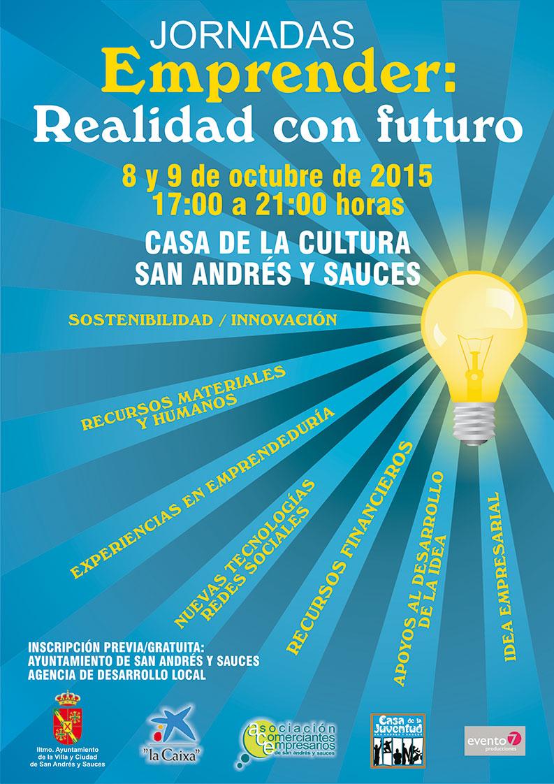 """Jornadas de Emprender: realidad con Futuro"""" que tendrán lugar los días 8 y 9 de octubre en horario de 17:00 a 21:00 en la Casa de la Cultura de San Andrés y Sauces"""